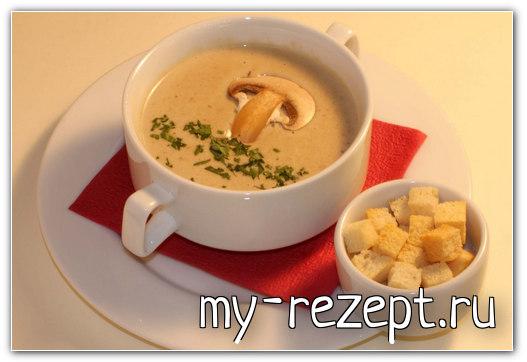 Суп пюре из шампиньонов - рецепт